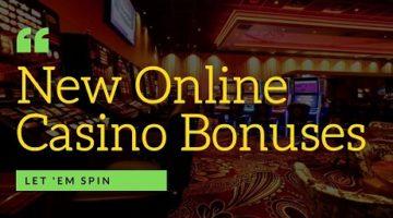 New online casino bonuses