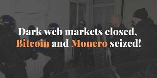 Dark-web-markets-closed-Bitcoin-and-Monero-seized