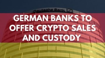 German-Banks-to-offer-crypto-sales-and-custody