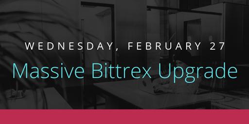 Massive-Bittrex-Upgrade