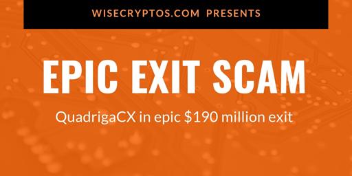 QuadrigaCX-and-the-epic-190m-exit-scam-1