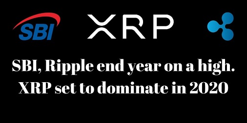 SBI-Ripple-end-year-on-a-high-XRP-set-to-dominate-in-2020